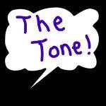 I've Got The TONE!