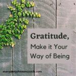 Gratitude – Part 2, Ten Tools to Greater Gratitude